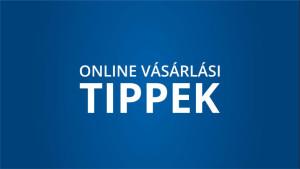 Tíz tipp pénz megtakarításhoz online vásárlásnál