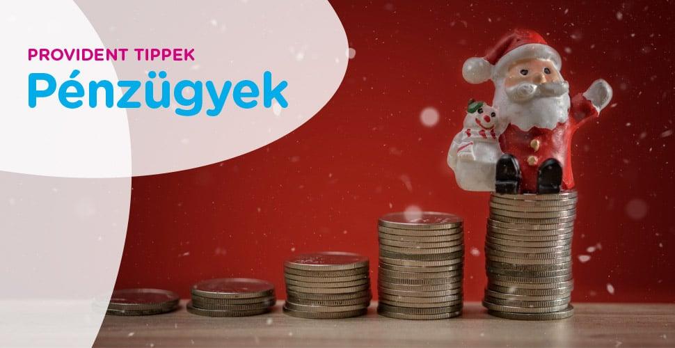 Pénzügyi tippek karácsonyra